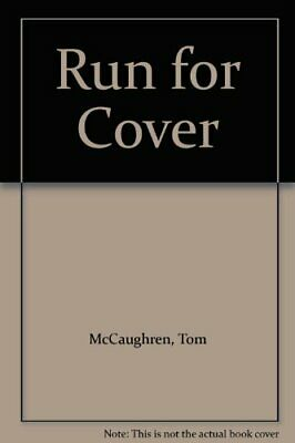Run to Cover by Mccaughren, Tom Paperback Book The Cheap Fast Free Post