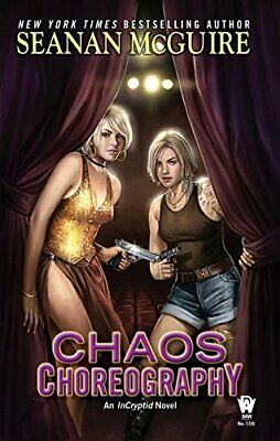 Chaos Choreography (Incryptid Novels) by McGuire, Seanan Book The Cheap Fast