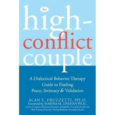 The High-Conflict Couple: A Dialectical Behavior Therap - Paperback NEW Fruzetti
