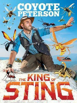 King of Sting: The King of Sting by Coyote Peterson Hardcover Book Free Shipping