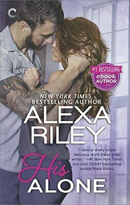 His Alone: A Full-Length Novel (For Her) by Riley, Alexa Book The Fast Free