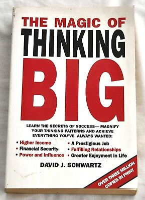 THE MAGIC OF THINKING BIG by DAVID J. SCHWARTZ   INCOME POWER INFLUENCE LIFE