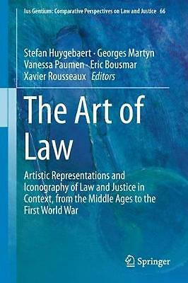 The Art of Law: Artistic Representations and Iconography of Law and Justice in C