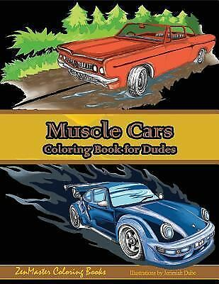 Muscle Cars Coloring Book for Dudes: Adult Coloring Book for Men [Adult Coloring