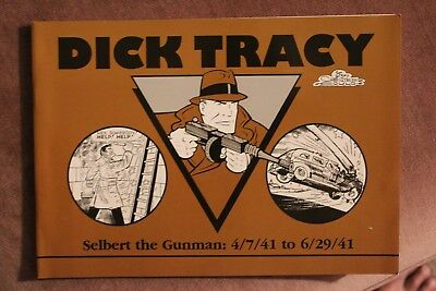 Dick Tracy Selbert the Gunman: 4/7/41 to 6/29/41 by Chester Gould
