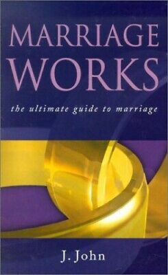 Marriage Works by John, J. Paperback Book The Cheap Fast Free Post