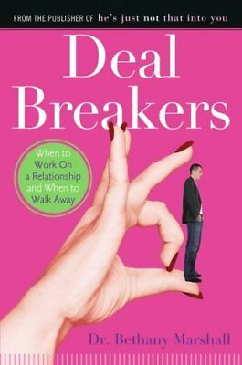 Deal Breakers: When to Work on a Relationship and When t... by Marshall, Bethany