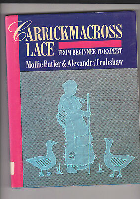 Carrickmacross From Beginners To Expert Lace Book