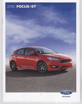 2016 Ford Focus + ST  Factory Original Sales Brochure     32 Pages