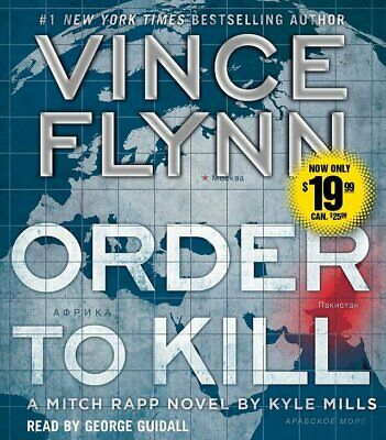 Order to Kill - A Mitch Rapp Novel by Vince Flynn - Audiobook Unabridged CD