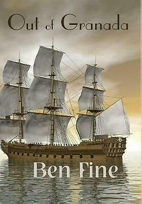 Out of Granada by Ben Fine (English) Hardcover Book Free Shipping!