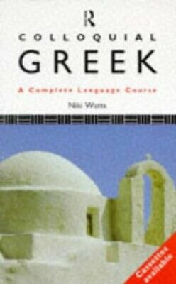 Colloquial Greek (Colloquial Series) by Watts, Niki Paperback Book The Cheap