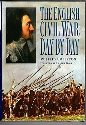 The English Civil War Day by Day (History) by Emberton, Wilfrid Hardback Book