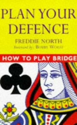 HOW TO PLAY BRIDGE PLAN YOUR DEFEN by North, Freddie Paperback Book The Cheap