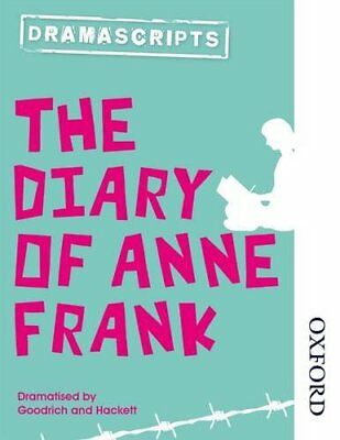 Nelson Thornes Dramascripts The Diary of Anne Frank by Goodrich, Hackett New..