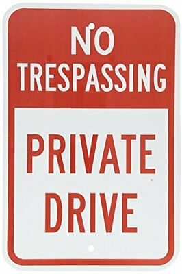 """10/""""x14/"""" .040 Aluminum Private Drive Residents Only No Trespassing Sign"""