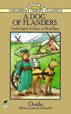 A Dog of Flanders (Dover Children's Thrift Classics) by Ouida Paperback Book The