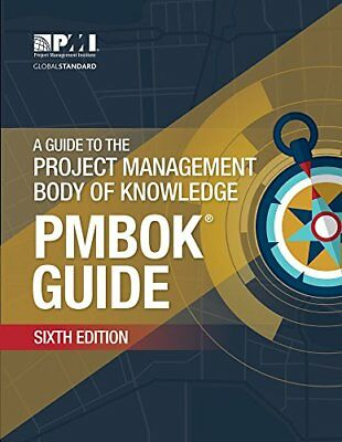 A Guide to the Project Management Body of Knowledge EB00K ( official PDF )