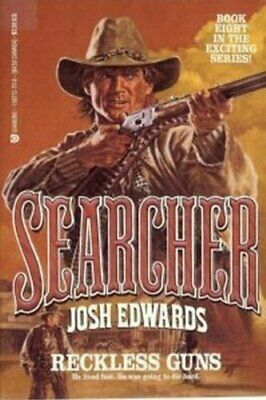 Reckless Guns (Searcher, No 8) by Edwards, Josh Book The Cheap Fast Free Post