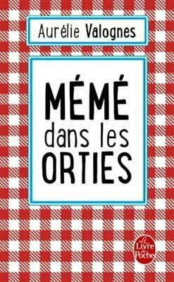 Meme dans les orties by Valognes, Aurelie Book The Cheap Fast Free Post