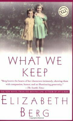 What We Keep (Ballantine Reader's Circle) by Berg, Elizabeth Book The Cheap Fast