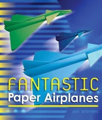 Fantastic Paper Airplanes by Botermans, Jack Paperback Book The Cheap Fast Free