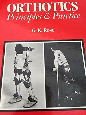 Orthotics by Rose, G.K. Hardback Book The Cheap Fast Free Post
