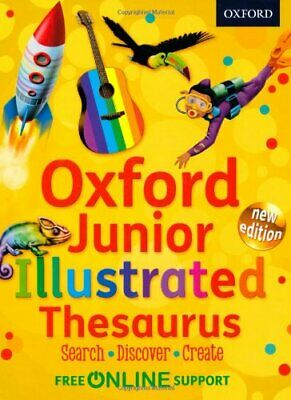 Oxford Junior Illustrated Thesaurus by Oxford Dictionaries Book The Cheap Fast