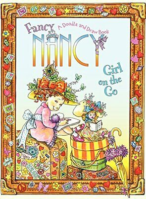 Fancy Nancy: Girl on the Go: A Doodle and Draw Book by Glasser, Robin Preiss The