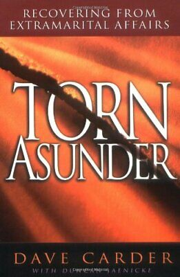 Torn Asunder: Recovering from Extramarital Affairs ... by Carder, Dave Paperback