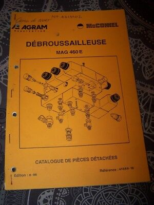 6X Catalogue de pieces detachees AGRAM Debrousailleuse MAG 460 E