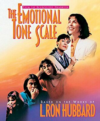 The Emotional Tone Scale (Scientology Handbook Series) by L. Ron Hubbard Book