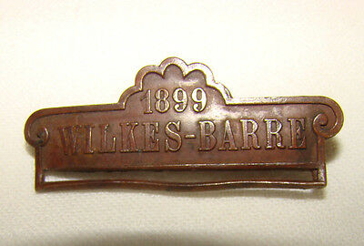 RARE Vintage Antique WILKES BARRE PA, 1899 19th Century COPPER Pin Ribbon Holder