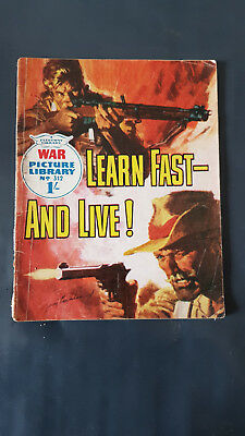 War Picture Library no.312 Learn Fast - and Live c1960's Fleetway Library