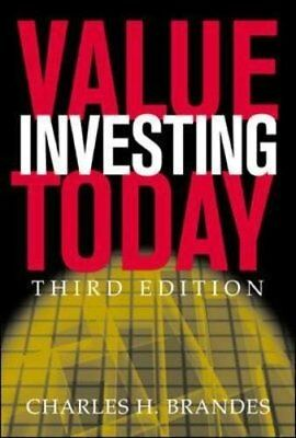Value Investing Today by Brandes, Charles Hardback Book The Cheap Fast Free Post