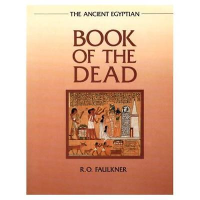 The Ancient Egyptian Book of the Dead Faulkner, Raymond Oliver/ Andrews, Carol (