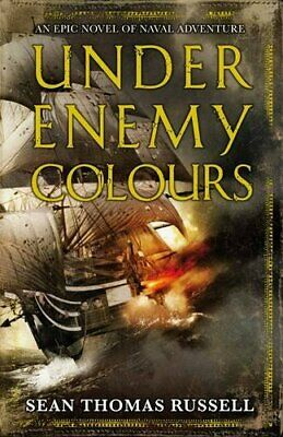 Under Enemy Colours: Charles Hayden Book 1 by Russell, Sean Thomas Hardback The