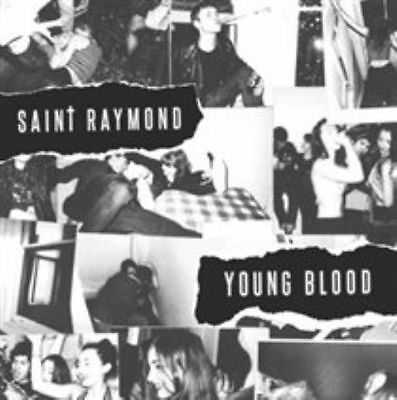 Saint Raymond - Young Blood: Deluxe [BRAND NEW CD] UK - Import, FREE SHIPPING !!