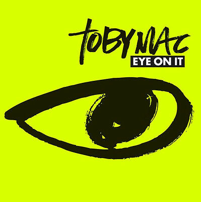 Toby Mac - Eye On It CD 2012 Forefront Records  solo DC Talk ** NEW **