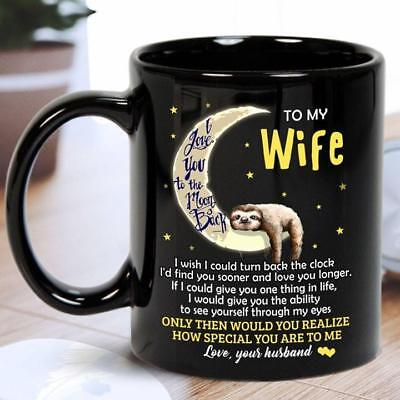 Sloth To My Wife I Love You To The Moon and Back Black Ceramic Coffee 11oz Mug