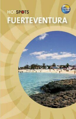 Fuerteventura (HotSpots) by Thomas Cook Paperback Book The Cheap Fast Free Post