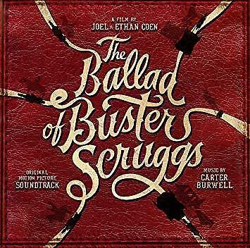The Ballad Of Buster Scruggs Soundtrack - Carter Burwell (NEW CD)
