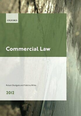 Commercial Law 2012 LPC Guide (Legal Practice Course Guide) by Bradgate, Robert