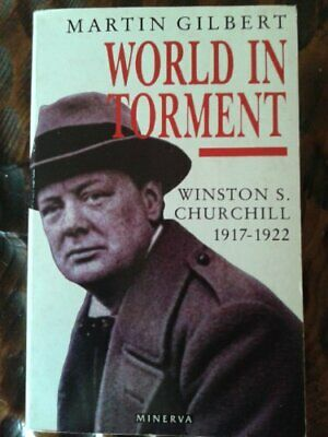 Churchill, Winston S.: World in Torment v. 4 by Gilbert, Martin Hardback Book