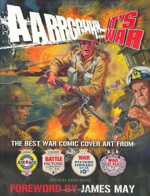 Aarrgghh!! It's War: The Best War Comic Cover Art f... by Roach, David Paperback