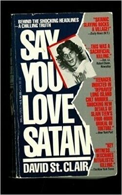 Say You Love Satan by St.Clair, David Paperback Book The Cheap Fast Free Post