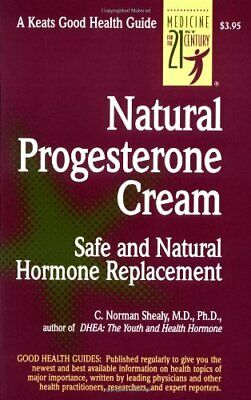 Natural Progesterone Cream: Safe, Natural Hormone Rep... by Shealy, C. Paperback