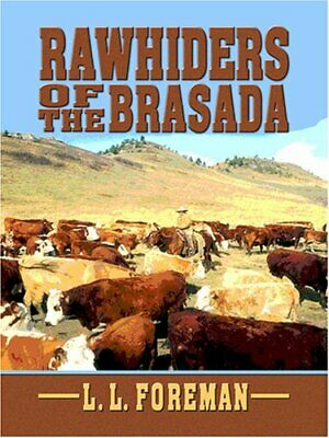 Rawhiders of the Brasada (Wheeler Western) by Foreman, L. L. Book The Cheap Fast
