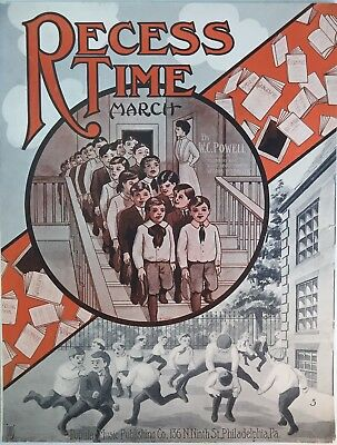 """""""Recess Time"""" by W C Powell 1911 Teacher Playground Excellent Cond  Sheet Music"""