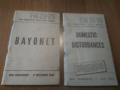 Original WWII Soldiers Manual for the Bayonet , September 1943 FM 23-25 FM 19-15